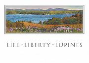 Lupines Paintings - Life Liberty Lupines by Ernestine Grindal