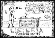 Jokes Drawings Originals - Listeria Hysteria by Yasha Harari