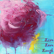 Laugh Painting Posters - Live Love Laugh Poster by Jacquie Gouveia