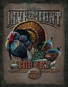 Pine Tree Posters - Live to Hunt Turkey Poster by JQ Licensing