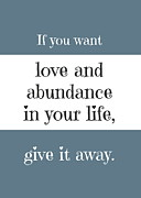 Quotation Posters - Love and Abundance Poster by Marianne Beukema