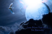 Birds Of Dreams Posters - Love Blurs Two Souls For Eternity - Words of Wisdom - 7D12372 Poster by Wingsdomain Art and Photography