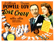 Lobbycard Prints - Love Crazy, William Powell, Myrna Loy Print by Everett