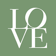 Typography Prints - Love in Green Print by Michael Tompsett