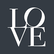 Typography Prints - Love in Slate Grey Print by Michael Tompsett