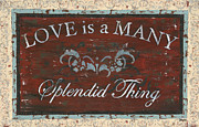 Verse Posters - Love Is A Many Splendid Thing Poster by Debbie DeWitt