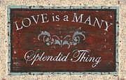 Love Is A Many Splendid Thing Print by Debbie DeWitt