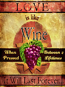 Napa Mixed Media Posters - Love is like wine Poster by Joel Payne
