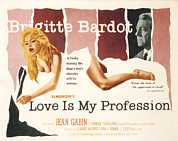 Bardot Framed Prints - Love Is My Profession, Aka En Cas De Framed Print by Everett