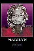 Keaton Digital Art - Marilyn Poster by John Keaton