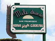 Hamburger Restaurants Art - Mels Drive-in Diner Sign in San Francisco - 5D18046 by Wingsdomain Art and Photography