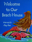 Fish House Framed Prints - Mermaids Stay Free Framed Print by Patti Schermerhorn