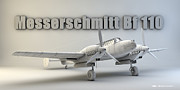 Cinema 4d Prints - Messerschmitt Bf 110 Print by Dale Jackson