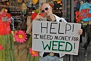 Real People Art Photos - Money for Weed by Jerry Patterson