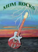 Fathers Paintings - Mum Rocks by Eric Kempson