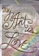 Rainbow Art Mixed Media - My Art Is Love by Jeremy Robinson