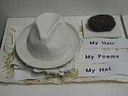 My Hair  My Poems  My Hat Print by Stephen Hawks