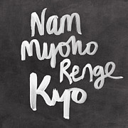 Calligraphy Posters - Nam Myoho Renge Kyo Poster by Linda Woods