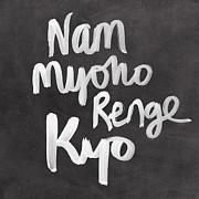 Nam Myoho Renge Kyo Print by Linda Woods