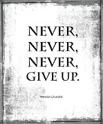 Quotation Framed Prints - Never Give Up Framed Print by Kate McKenna