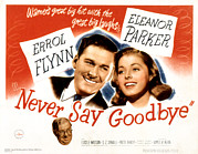 Errol Framed Prints - Never Say Goodbye, Errol Flynn, Eleanor Framed Print by Everett