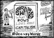 Book Cover Drawings - New Book Title Brain Share What OWS Loves About Capitalism by Yasha Harari