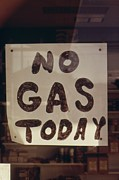 Crisis Posters - No Gas Today Sign At An Oregon Gas Poster by Everett