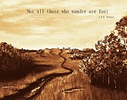 Digitally Enhanced Posters - Not all Those who Wander are Lost Poster by Anastasiya Malakhova