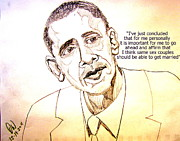 Obama Drawings Posters - Obama OK with Gay Marraige Poster by Donald William
