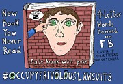 Fb Posters - Occupy Frivolous Lawsuits Cartoon Poster by Yasha Harari