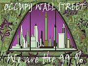 Corporate Are Prints - Occupy Wall Street - We are the 99 percent Print by Peter Art Prints Posters Gallery