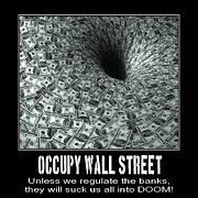 Realestate Posters - Occupy Wall Street Black Hole Banks Poster by Terry Lynch