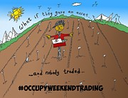 News Mixed Media - Occupy Weekend Trading Cartoon by OptionsClick BlogArt