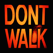 Crosswalks Prints - Old lit  DONT WALK  sign Print by Jon Blumenaus