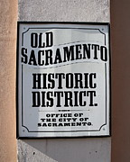 Sacramento Framed Prints - Old Sacramento Historic District Sign . 7D11483 Framed Print by Wingsdomain Art and Photography