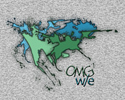Slang Digital Art - OMG we by Linda Seacord