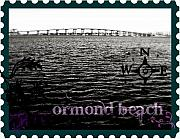 Florida Bridge Mixed Media - Ormond Beach postcard by Laura Ogrodnik