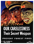 Ww2 Prints - Our Carelessness Their Secret Weapon Print by War Is Hell Store