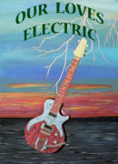 Electric - Our Loves Electric by Eric Kempson