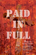 Scriptural Posters - Paid In Full Poster by Cindy Wright