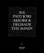 Absorb Posters - Paid Jobs Poster by Kate McKenna