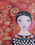 Luna Mixed Media Prints - Paisley - She Belives Print by Christina Fajardo