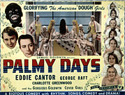 Blackface Prints - Palmy Days, Eddie Cantor, Charlotte Print by Everett