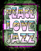 Peace Digital Art - Peace Love Jazz by David G Paul