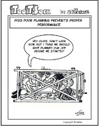 Cartoonist Drawings Prints - Piss Poor Planning Print by SK Parker