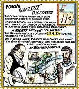 Ponce Mixed Media Posters - Ponces Greatest Discovery Poster by Warren Clark
