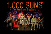 Production Photos - Poster for 1000 Suns - An American Afterlife by Gary Eason