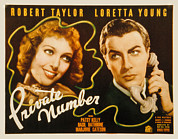 Loretta Posters - Private Number, Loretta Young, Robert Poster by Everett
