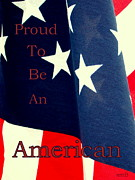 Susan Bergstrom Art - Proud To Be An American by Susan Bergstrom