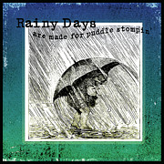 Umbrella Mixed Media Posters - Puddle Stompin Days Poster by Bonnie Bruno